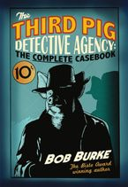 the-third-pig-detective-agency-the-complete-casebook