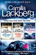 Camilla Lackberg Crime Thrillers 4-6: The Stranger, The Hidden Child, The Drowning eBook DGO by Camilla Lackberg