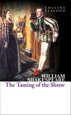 The Taming of the Shrew (Collins Classics) eBook  by William Shakespeare