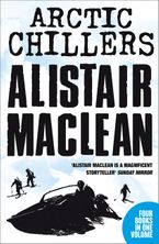 Alistair MacLean Arctic Chillers 4-Book Collection: Night Without End, Ice Station Zebra, Bear Island, Athabasca eBook DGO by Alistair MacLean
