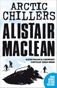 alistair-maclean-arctic-chillers-4-book-collection-night-without-end-ice-station-zebra-bear-island-athabasca