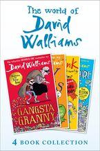 The World of David Walliams 4 Book Collection (The Boy in the Dress, Mr Stink, Billionaire Boy, Gangsta Granny) eBook DGO by David Walliams