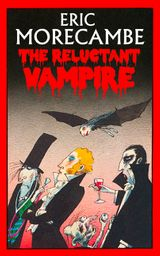 The Reluctant Vampire (The Reluctant Vampire, Book 1)