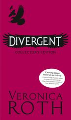 Veronica Roth - Divergent (1) - Divergent Collector's Edition