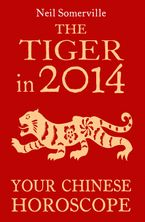 the-tiger-in-2014-your-chinese-horoscope