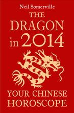 the-dragon-in-2014-your-chinese-horoscope