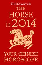 the-horse-in-2014-your-chinese-horoscope