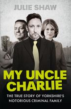 My Uncle Charlie Paperback  by Julie Shaw