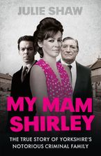 My Mam Shirley Paperback  by Julie Shaw