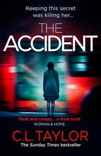 The Accident: The bestselling psychological thriller - C.L. Taylor