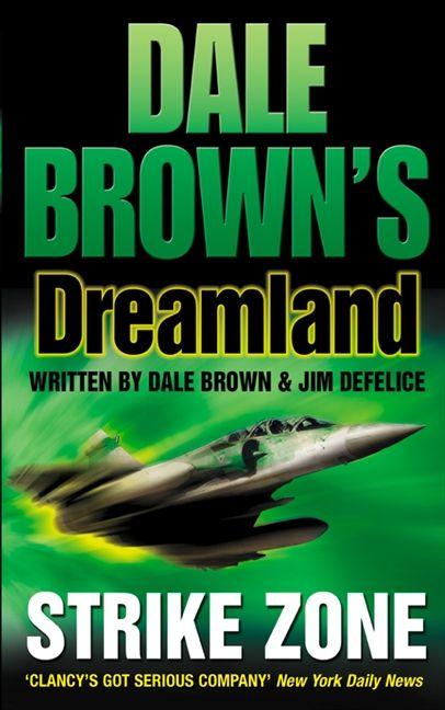 Strike zone dale browns dreamland book 5 dale brown ebook strike zone dale browns dreamland book 5 ebook read a sample fandeluxe Document
