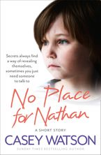 No Place for Nathan: A True Short Story eBook DGO by Casey Watson