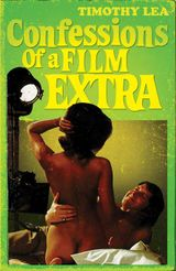 Confessions of a Film Extra (Confessions, Book 6)