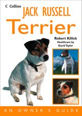 Jack Russell Terrier: An Owner's Guide