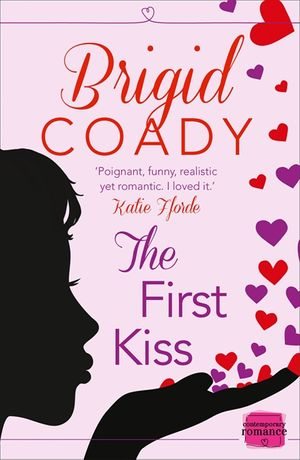 The First Kiss: HarperImpulse Mobile Shorts (The Kiss Collection) book image
