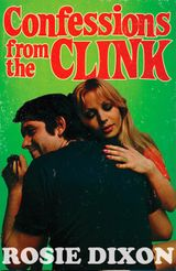 Confessions from the Clink (Confessions, Book 7)