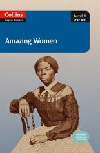 Amazing Women: A2 (Collins Amazing People ELT Readers) Paperback  by Helen Parker