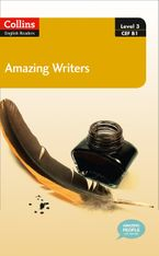 Amazing Writers : B1 (Collins Amazing People ELT Readers)