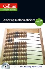 Amazing Mathematicians : A2-B1 (Collins Amazing People ELT Readers) Paperback  by Anna Trewin