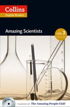 Amazing Scientists: B1 (Collins Amazing People ELT Readers) Paperback  by Anne Collins