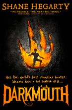 Darkmouth (1): Darkmouth - Shane Hegarty