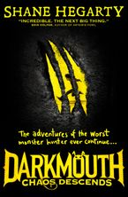 Shane Hegarty - Darkmouth (3): Chaos Descends
