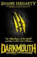 Shane Hegarty - Chaos Descends (Darkmouth, Book 3)