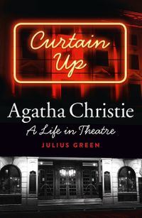 curtain-up-agatha-christie-a-life-in-theatre