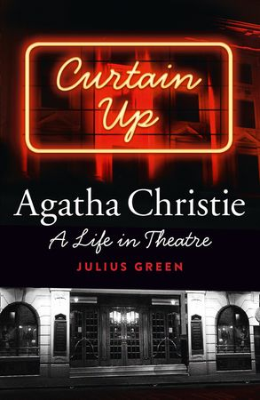 Cover image - Curtain Up: Agatha Christie - A Life in Theatre