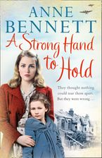 A Strong Hand to Hold Paperback  by Anne Bennett