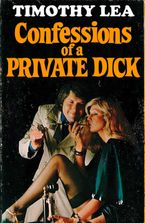 Confessions of a Private Dick (Confessions, Book 14) eBook DGO by Timothy Lea