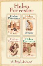 The Complete Helen Forrester 4-Book Memoir: Twopence to Cross the Mersey, Liverpool Miss, By the Waters of Liverpool, Lime Street at Two eBook DGO by Helen Forrester