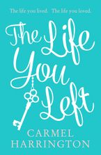 the-life-you-left