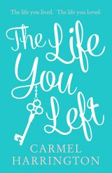 The Life You Left