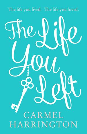 The Life You Left book image