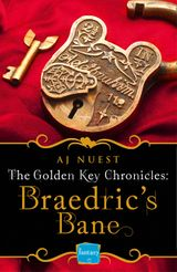 Braedric's Bane: HarperImpulse Fantasy Romance (A Serial Novella) (Golden Key Chronicles, Book 4)