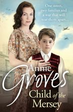 Child of the Mersey Paperback  by Annie Groves