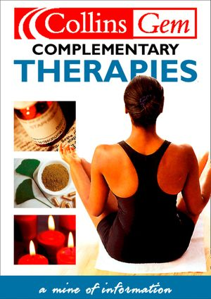 Complementary Therapies (Collins Gem) book image
