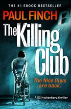 The Killing Club (Detective Mark Heckenburg, Book 3) Paperback  by Paul Finch