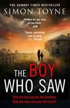 The Boy Who Saw: A gripping thriller that will keep you hooked - Simon Toyne