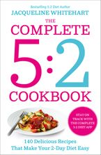 the-complete-2-day-fasting-diet-delicious-easy-to-make-140-new-low-calorie-recipes-from-the-bestselling-author-of-the-52-bikini-diet