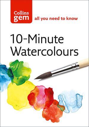 10-Minute Watercolours (Collins Gem) book image
