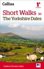 Short walks in the Yorkshire Dales Paperback  by Collins Maps