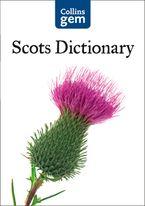 Collins Gem Scots Dictionary (Collins Gem) eBook  by Collins Dictionaries