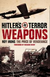 Hitler's Terror Weapons: The Price of Vengeance