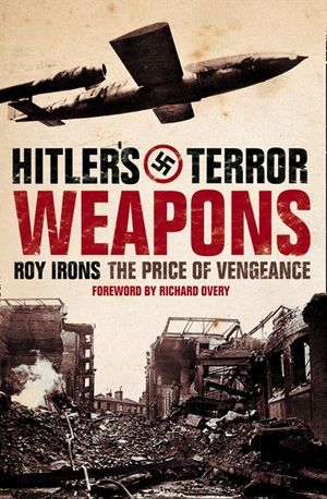 Hitler's Terror Weapons: The Price of Vengeance book image