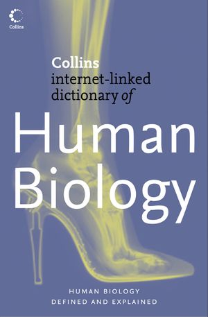 Human Biology (Collins Internet-Linked Dictionary of) book image