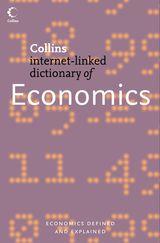 Economics (Collins Internet-Linked Dictionary of)