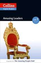 Amazing Leaders: A2 (Collins Amazing People ELT Readers) eBook  by Silvia Tiberio