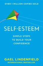 Self Esteem: Simple Steps to Build Your Confidence